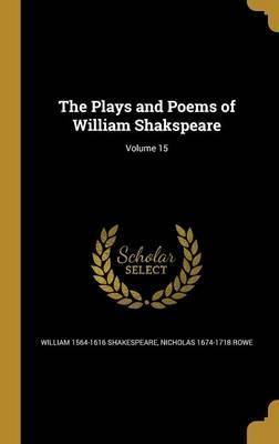 The Plays and Poems of William Shakspeare; Volume 15