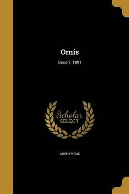 Ornis; Band 7, 1891