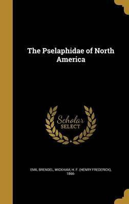 The Pselaphidae of North America