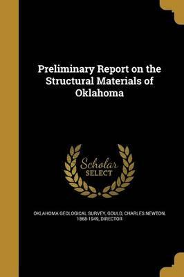 Preliminary Report on the Structural Materials of Oklahoma