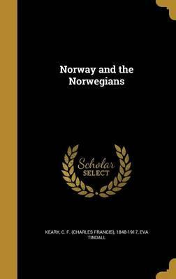 Norway and the Norwegians