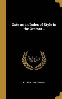 Oste as an Index of Style in the Orators ..