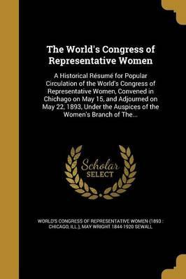The World's Congress of Representative Women