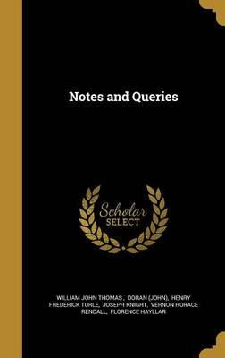 Notes and Queries