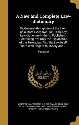 A New and Complete Law-Dictionary