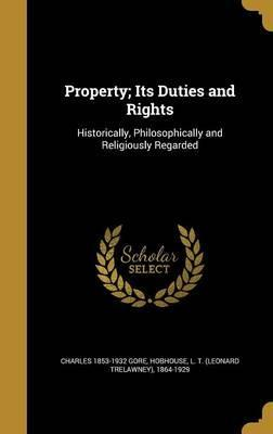 Property; Its Duties and Rights