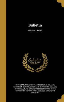 Bulletin; Volume 19 No 7