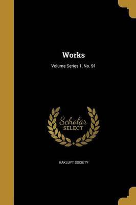 Works; Volume Series 1, No. 91