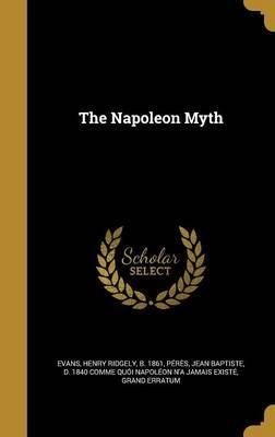 The Napoleon Myth