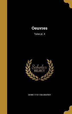 Oeuvres; Tome PT. 4