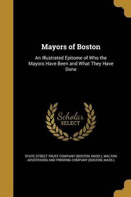 Mayors of Boston