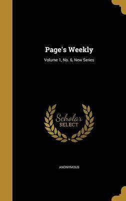 Page's Weekly; Volume 1, No. 6, New Series
