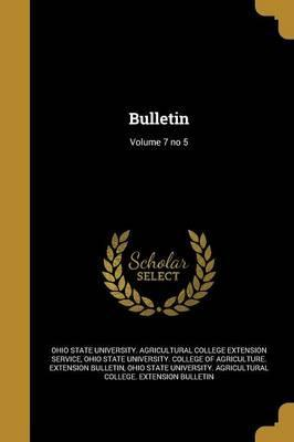 Bulletin; Volume 7 No 5