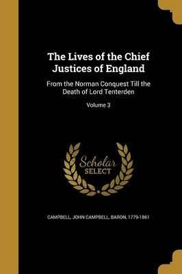 The Lives of the Chief Justices of England