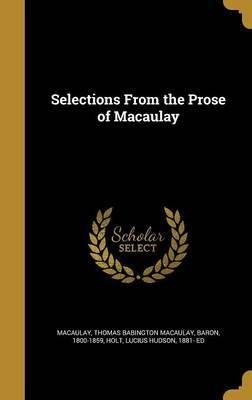 Selections from the Prose of Macaulay