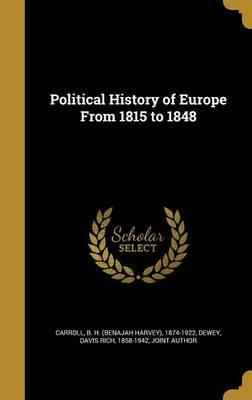 Political History of Europe from 1815 to 1848