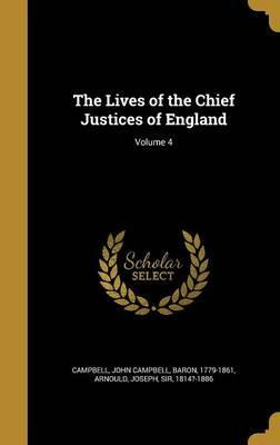 The Lives of the Chief Justices of England; Volume 4