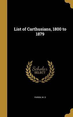 List of Carthusians, 1800 to 1879