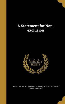 A Statement for Non-Exclusion