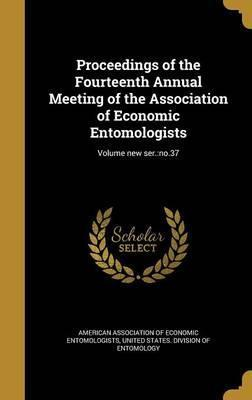 Proceedings of the Fourteenth Annual Meeting of the Association of Economic Entomologists; Volume New Ser.