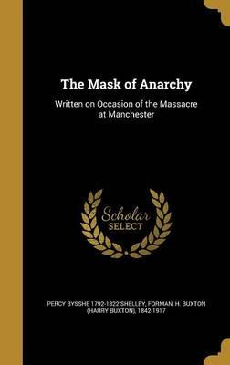 The Mask of Anarchy