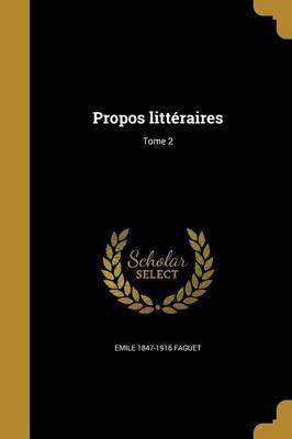 Propos Litteraires; Tome 2