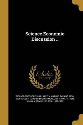 Science Economic Discussion ..