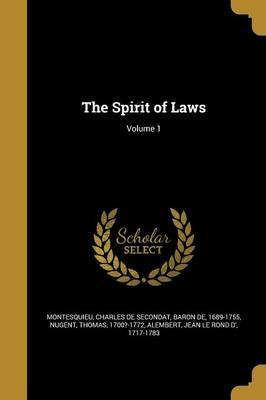 The Spirit of Laws; Volume 1