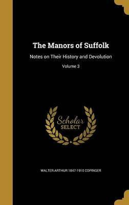 The Manors of Suffolk