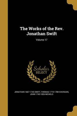 The Works of the REV. Jonathan Swift; Volume 17