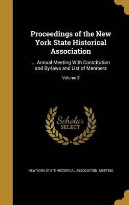 Proceedings of the New York State Historical Association