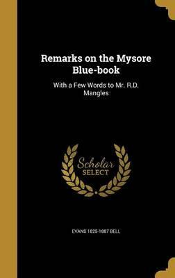 Remarks on the Mysore Blue-Book