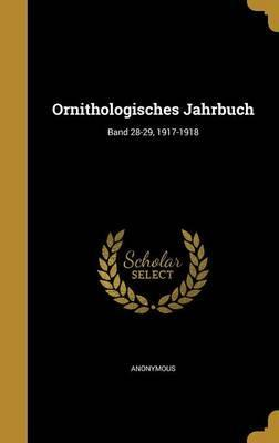 Ornithologisches Jahrbuch; Band 28-29, 1917-1918