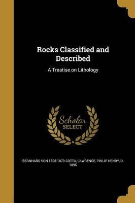 Rocks Classified and Described