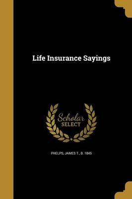 Life Insurance Sayings