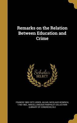 Remarks on the Relation Between Education and Crime