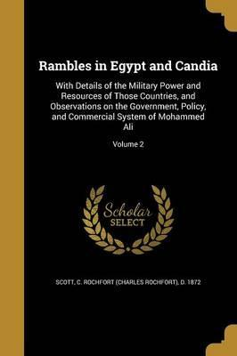 Rambles in Egypt and Candia