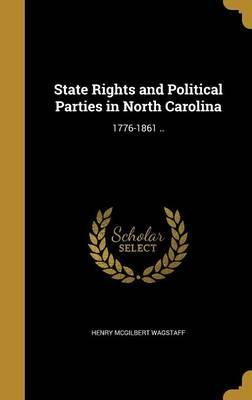 State Rights and Political Parties in North Carolina