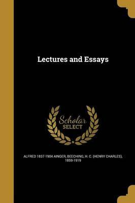 Lectures and Essays