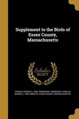 Supplement to the Birds of Essex County, Massachusetts