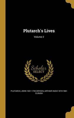 Plutarch's Lives; Volume 2