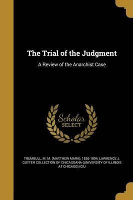 The Trial of the Judgment