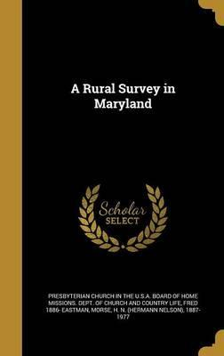 A Rural Survey in Maryland