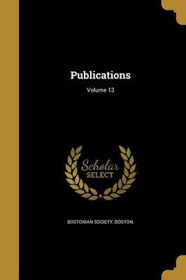Publications; Volume 13