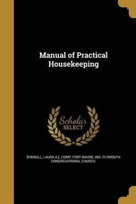 Manual of Practical Housekeeping