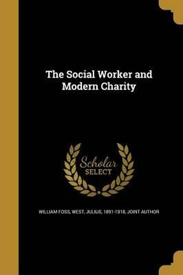 The Social Worker and Modern Charity