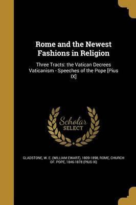 Rome and the Newest Fashions in Religion