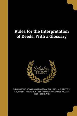 Rules for the Interpretation of Deeds. with a Glossary