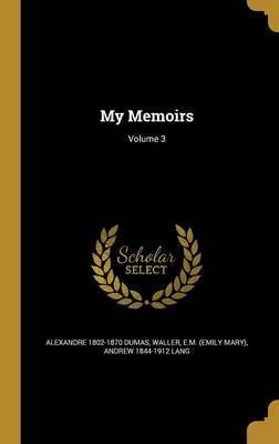 My Memoirs; Volume 3