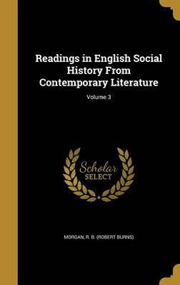 Readings in English Social History from Contemporary Literature; Volume 3